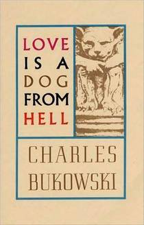 Picture of a book: Love Is A Dog From Hell