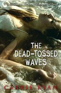 Picture of a book: The Dead-Tossed Waves