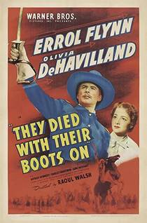 Picture of a movie: They Died With Their Boots On