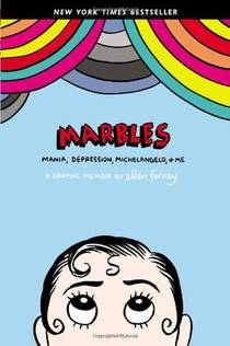 Picture of a book: Marbles: Mania, Depression, Michelangelo, and Me