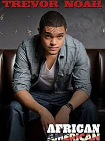 Picture of a TV show: Trevor Noah: African American