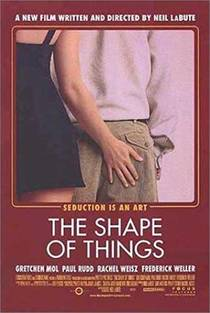 Picture of a movie: The Shape Of Things