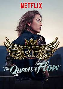 Picture of a TV show: The Queen Of Flow