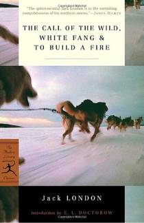 Picture of a book: The Call Of The Wild/white Fang/to Build A Fire