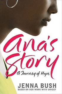 Picture of a book: Ana's Story: A Journey Of Hope