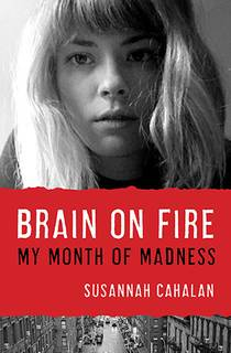 Picture of a book: Brain On Fire: My Month Of Madness