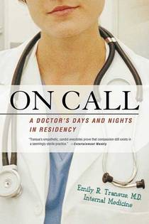 Picture of a book: On Call: A Doctor's Days and Nights in Residency