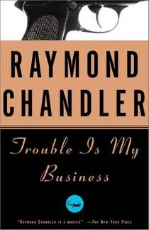 Picture of a book: Trouble Is My Business