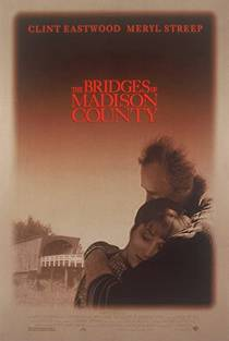 Picture of a movie: The Bridges Of Madison County