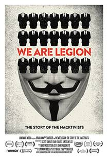 Picture of a movie: We Are Legion: The Story Of The Hacktivists