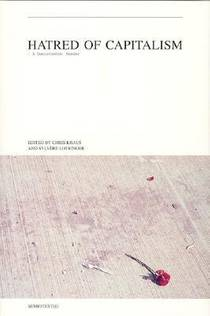 Picture of a book: Hatred of Capitalism: A Semiotext(e) Reader