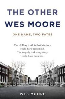 Picture of a book: The Other Wes Moore: One Name, Two Fates