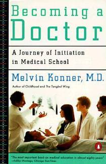 Picture of a book: Becoming a Doctor: A Journey of Initiation in Medical School