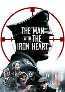 Picture of a movie: The Man With The Iron Heart