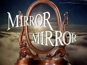 Picture of a TV show: Mirror, Mirror