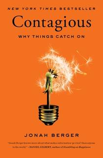 Picture of a book: Contagious: Why Things Catch On