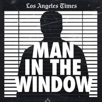 Picture of a podcast: Man In The Window: The Golden State Killer