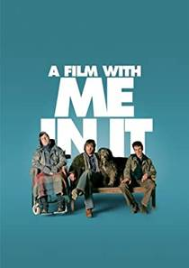 Picture of a movie: A Film With Me In It