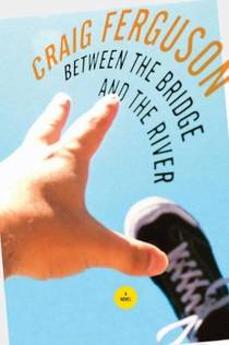 Picture of a book: Between The Bridge And The River