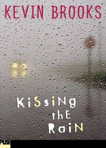 Picture of a book: Kissing The Rain