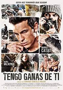 Picture of a movie: Tengo Ganas De Ti