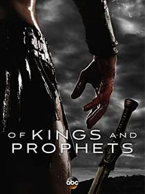 Picture of a TV show: Of Kings And Prophets