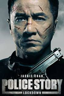 Picture of a movie: Police Story: Lockdown