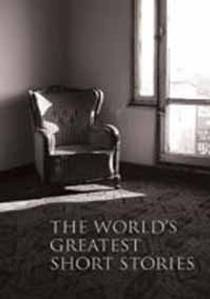 Picture of a book: The World's Greatest Short Stories