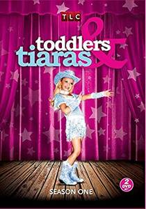 Picture of a TV show: Toddlers & Tiaras