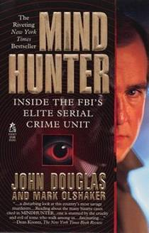 Picture of a book: Mindhunter: Inside The Fbi's Elite Serial Crime Unit