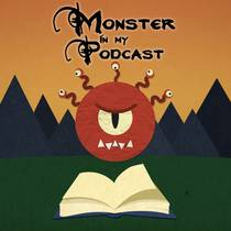 Picture of a podcast: Monster In My Podcast