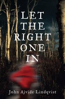 Picture of a book: Let The Right One In