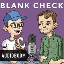 Picture of a podcast: Blank Check With Griffin & David