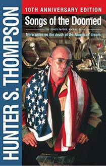 Picture of a book: Songs Of The Doomed: More Notes On The Death Of The American Dream