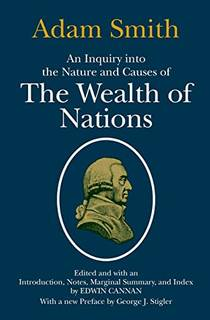 Picture of a book: An Inquiry Into The Nature And Causes Of The Wealth Of Nations