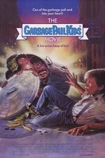 Picture of a movie: The Garbage Pail Kids Movie