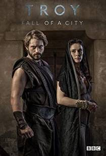 Picture of a TV show: Troy: Fall Of A City