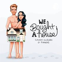 Picture of a podcast: We Bought A House With Claudia Sulewski And Finneas