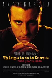 Picture of a movie: Things To Do In Denver When You're Dead
