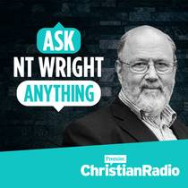Picture of a podcast: Ask Nt Wright Anything