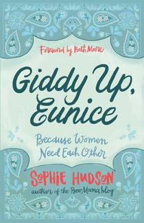 Picture of a book: Giddy Up, Eunice: Because Women Need Each Other