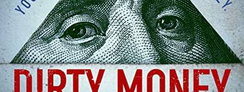 Image of Dirty Money