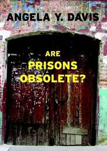 Picture of a book: Are Prisons Obsolete?
