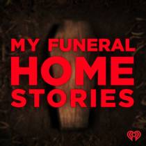Picture of a podcast: My Funeral Home Stories