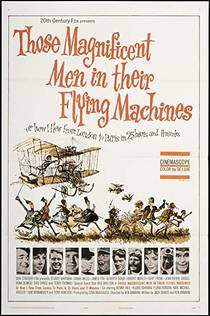 Picture of a movie: Those Magnificent Men In Their Flying Machines Or How I Flew From London To Paris In 25 Hours 11 Minutes