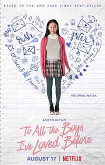Picture of a movie: To All The Boys I've Loved Before