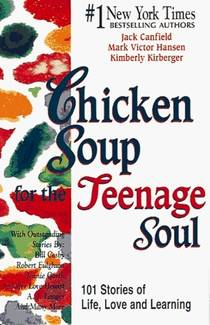 Picture of a book: Chicken Soup For The Teenage Soul