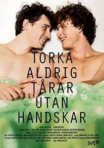 Picture of a TV show: Torka Aldrig Tårar Utan Handskar