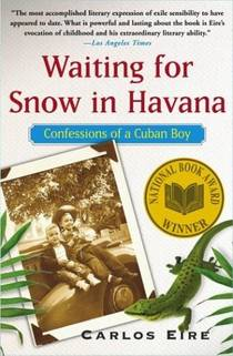 Picture of a book: Waiting For Snow In Havana: Confessions Of A Cuban Boy