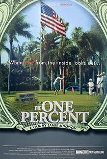 Picture of a movie: The One Percent